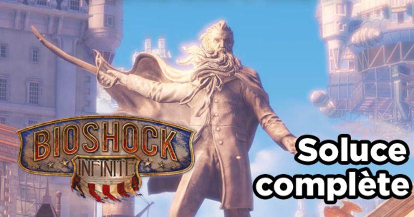 bioshock infinite soluce