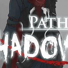 Path of Shadows