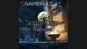 Twisted Lands : Shadow Town