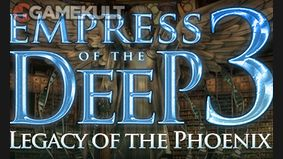 Empress of the Deep 3 : Legacy of the Phoenix
