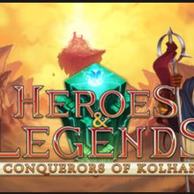 Heroes & Legends : Conquerors of Kolhar