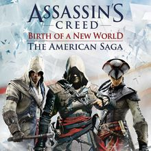 Assassin's Creed : La Saga Américaine