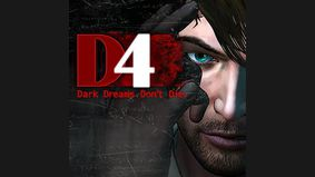 D4 : Dark Dreams Don't Die