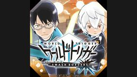 World Trigger Smash Borders