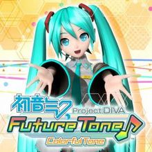 Hatsune Miku : Project Diva Future Tone Colorful Tone