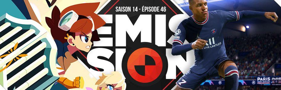 Gamekult, l'émission - Cris Tales et FIFA 22 (mais pas PES :'( ) au programme de l'émission
